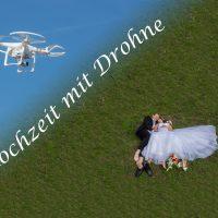 Unser Spezial-Angebot: Euer Hochzeitsfilm mit Luftaufnahmen